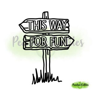 This Way for Fun