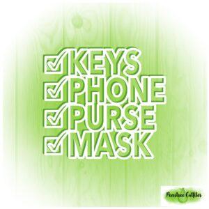 Keys Phone Purse Mask