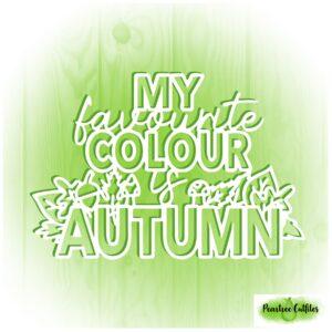 My Favourite Colour is Autumn