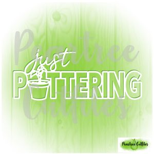 Just Pottering