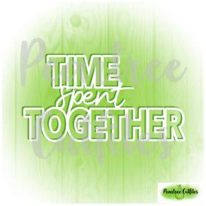 Time Spent Together