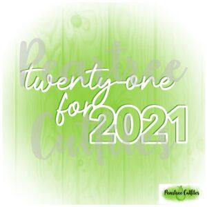 Twenty One for 2021