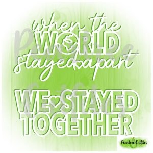 We Stayed Together