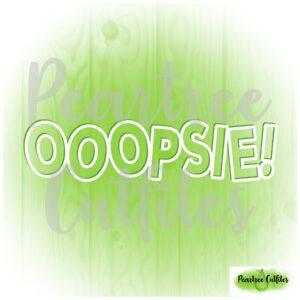 Ooopsie