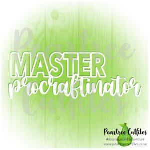 Master Procraftinator
