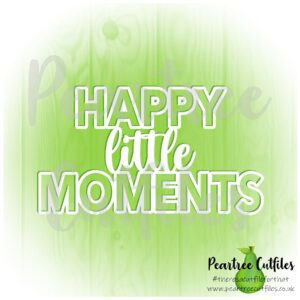 Happy Little Moments