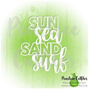 Sun Sea Sand Surf