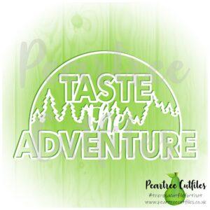 Taste the Adventure