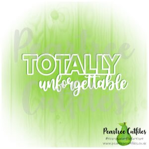 Totally Unforgettable